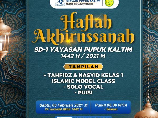 HAFLAH AKHIRUSSANAH SD-1 YAYASAN PUPUK KALTIM TAHUN PELAJARAN 2020/2021